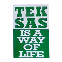 - Sticker Teksas Is a Way Of Life
