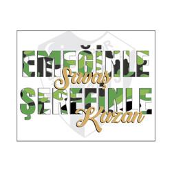 BURSASTORE - Sticker Emeğinle Şerefinle (10x8)